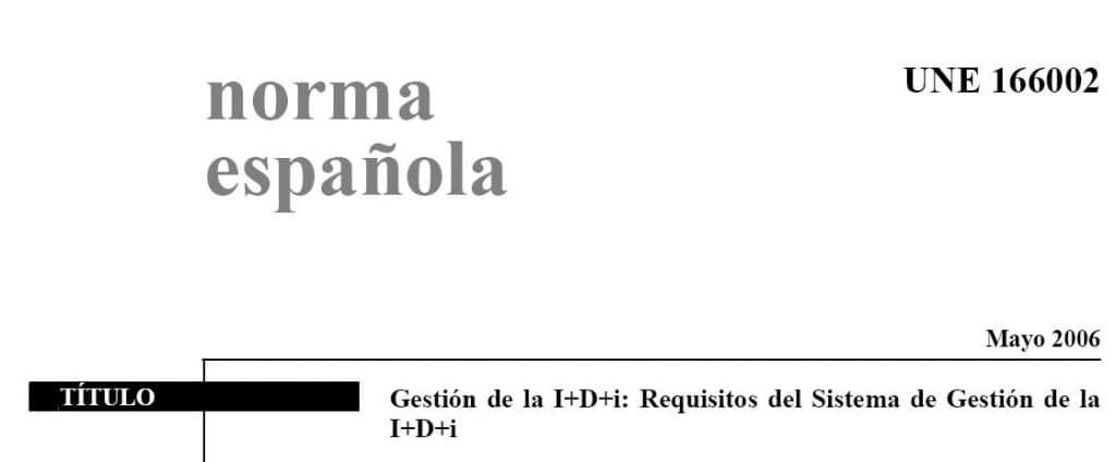 UNE 166002 gestión i+d+i