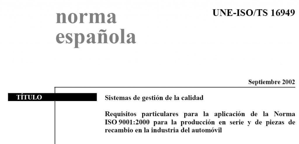 UNE ISO 16949